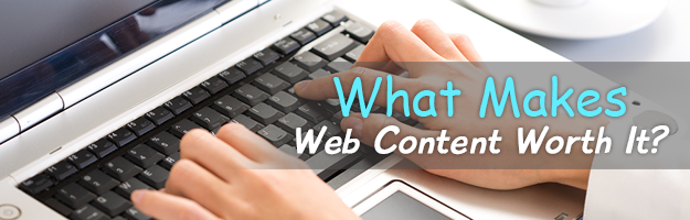 What-Makes-Web-Content-Worth-It
