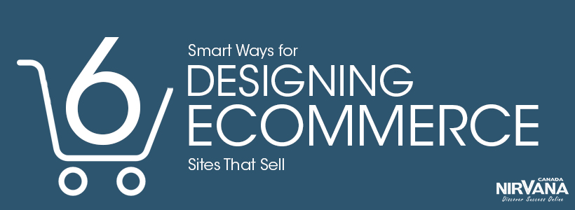 Smart Ways for Designing Ecommerce Sites That Sell