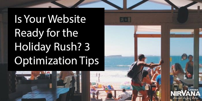 Is Your Website Ready for the Holiday Rush? 3 Optimization Tips
