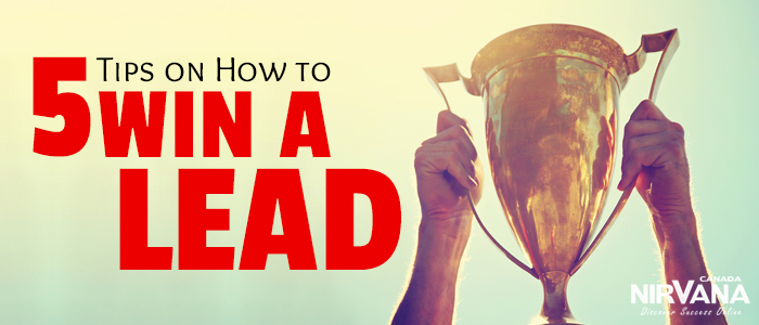 Tips on How to Win a Lead