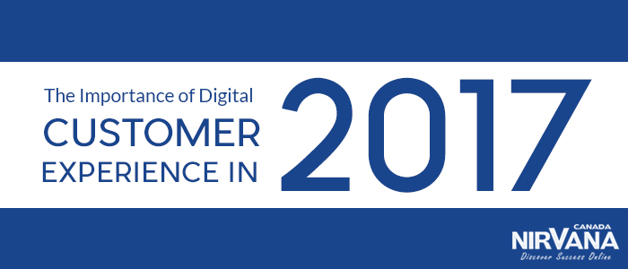 Importance of Digital Customer Experience in 2017