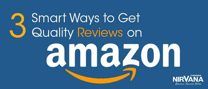Smart Ways to Get Quality Reviews on Amazon