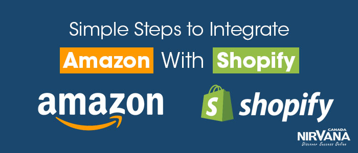Simple Steps to Integrate Amazon With Shopify