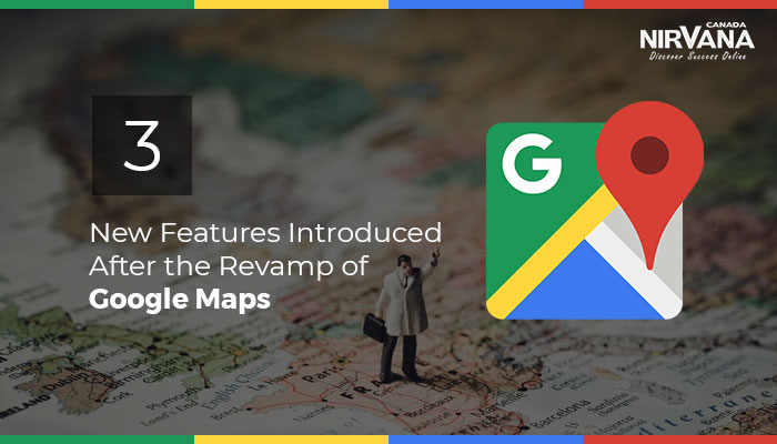 Revamp of Google Maps