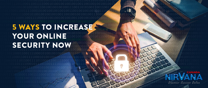 Increase Your Online Security
