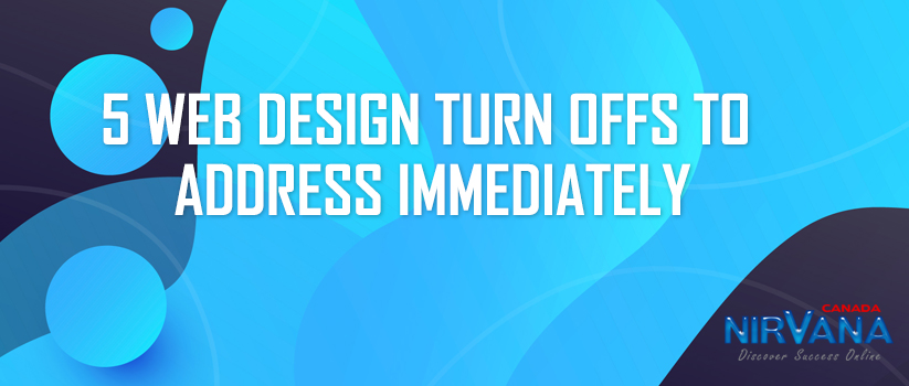 Web Design Turn Offs To Address Immediately