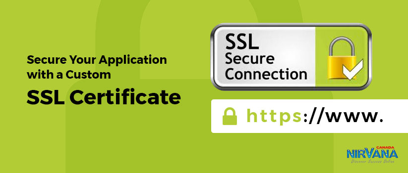 Secure Your Application with a Custom SSL Certificate