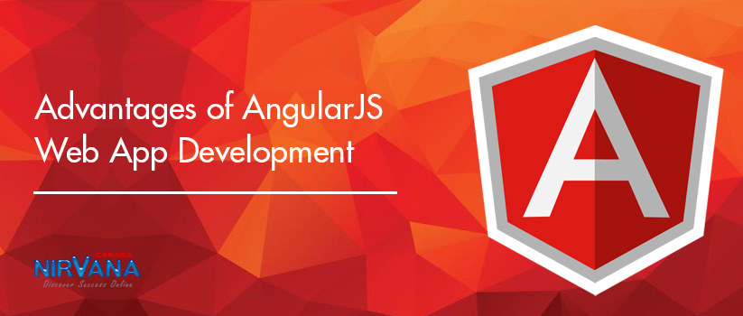 Advantages of AngularJS Web App Development